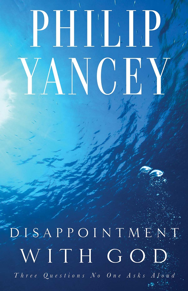 disappointment_with_god_philip_yancey2